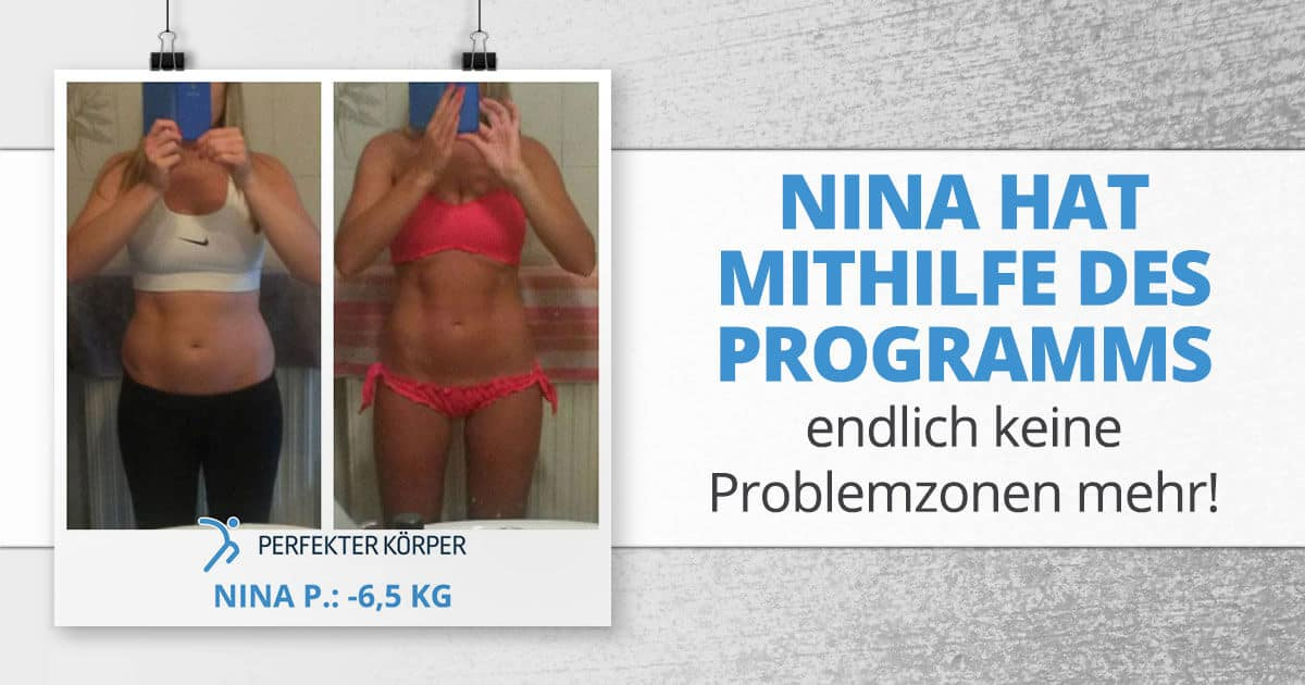 Nina hat mithilfe des Programms endlich keine Problemzonen mehr!