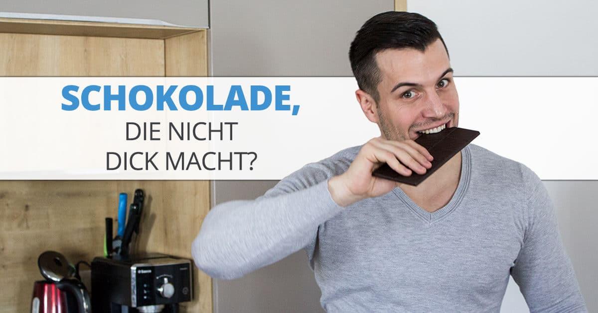 Schokolade, die nicht dick macht?