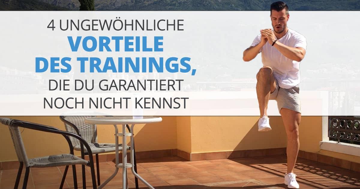 4 ungewöhnliche Vorteile des Trainings, die Du garantiert noch nicht kennst