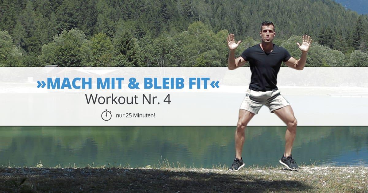 Workout Nr. 4 – »MACH MIT & BLEIB FIT«