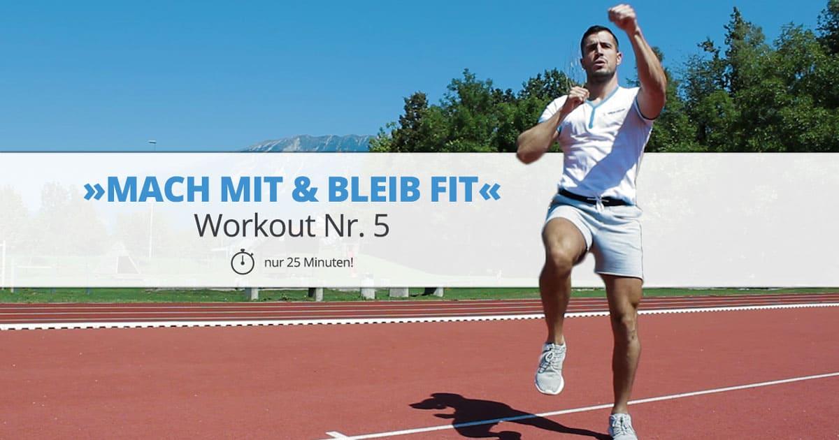 Workout Nr. 5 – »MACH MIT & BLEIB FIT«
