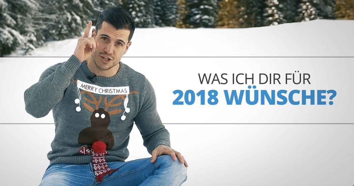 Was ich Dir für 2018 wünsche?