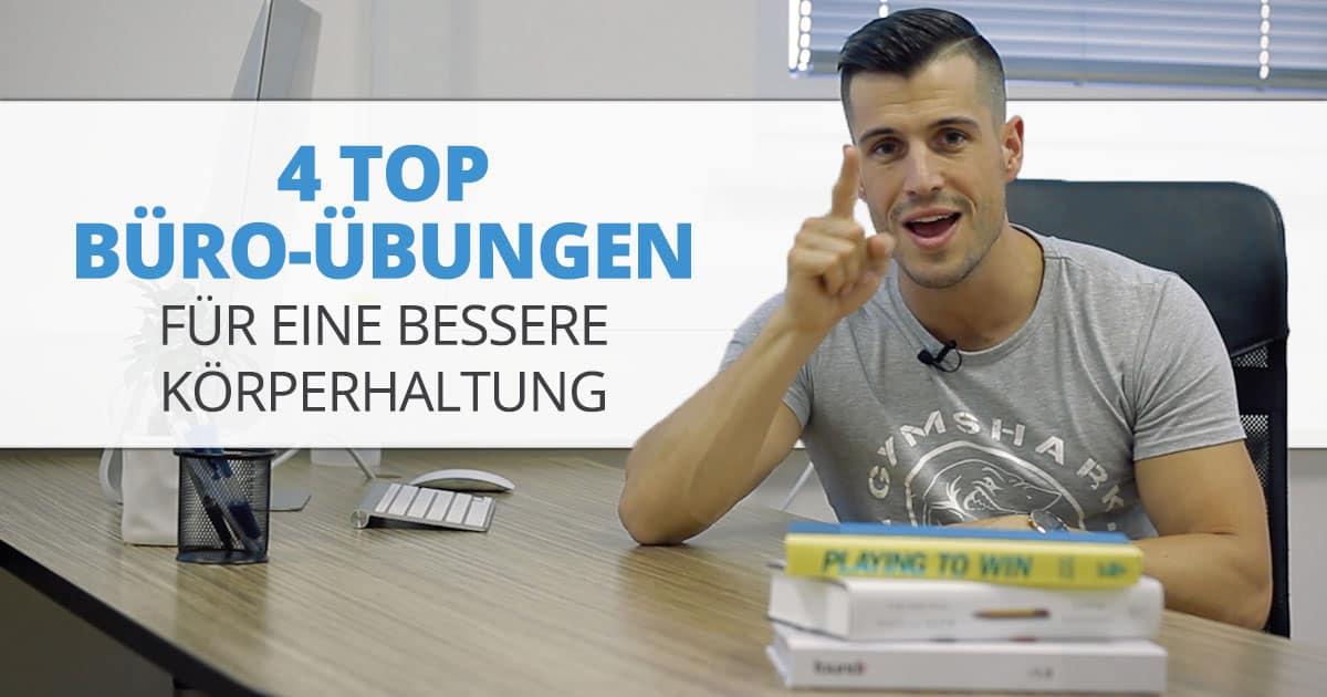 4 TOP Büro-Übungen für eine bessere Körperhaltung