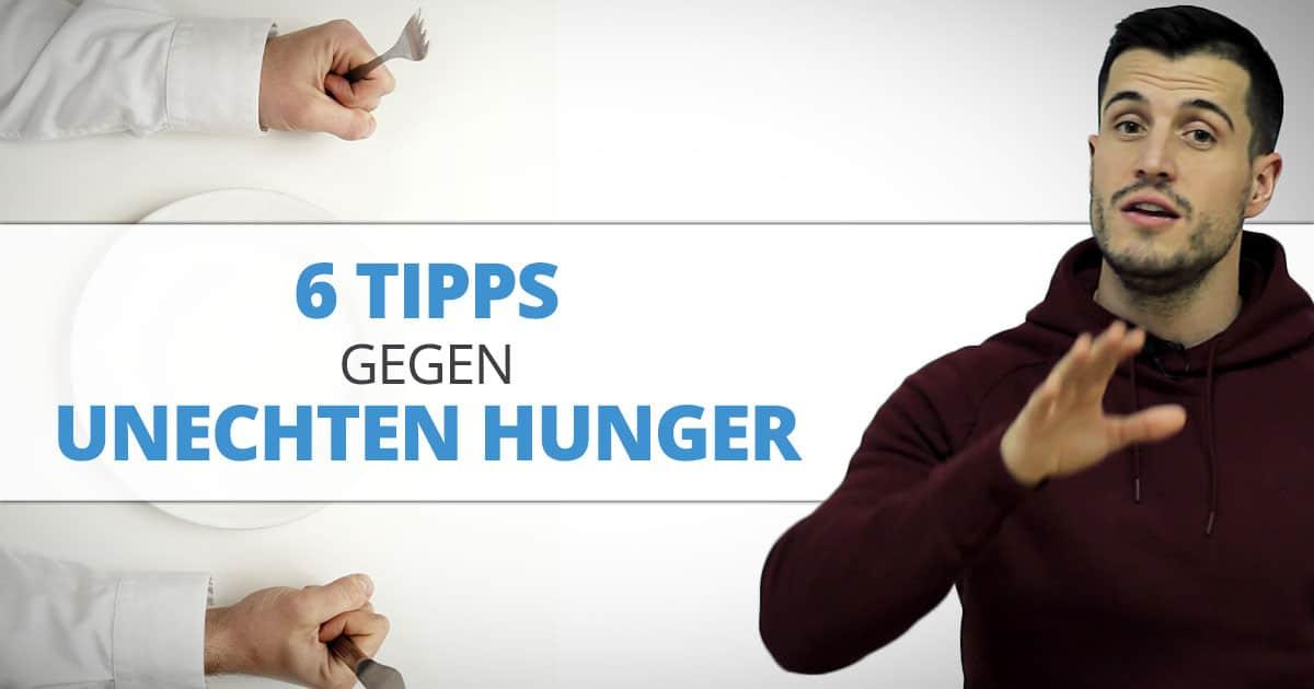 6 Tipps gegen unechten Hunger