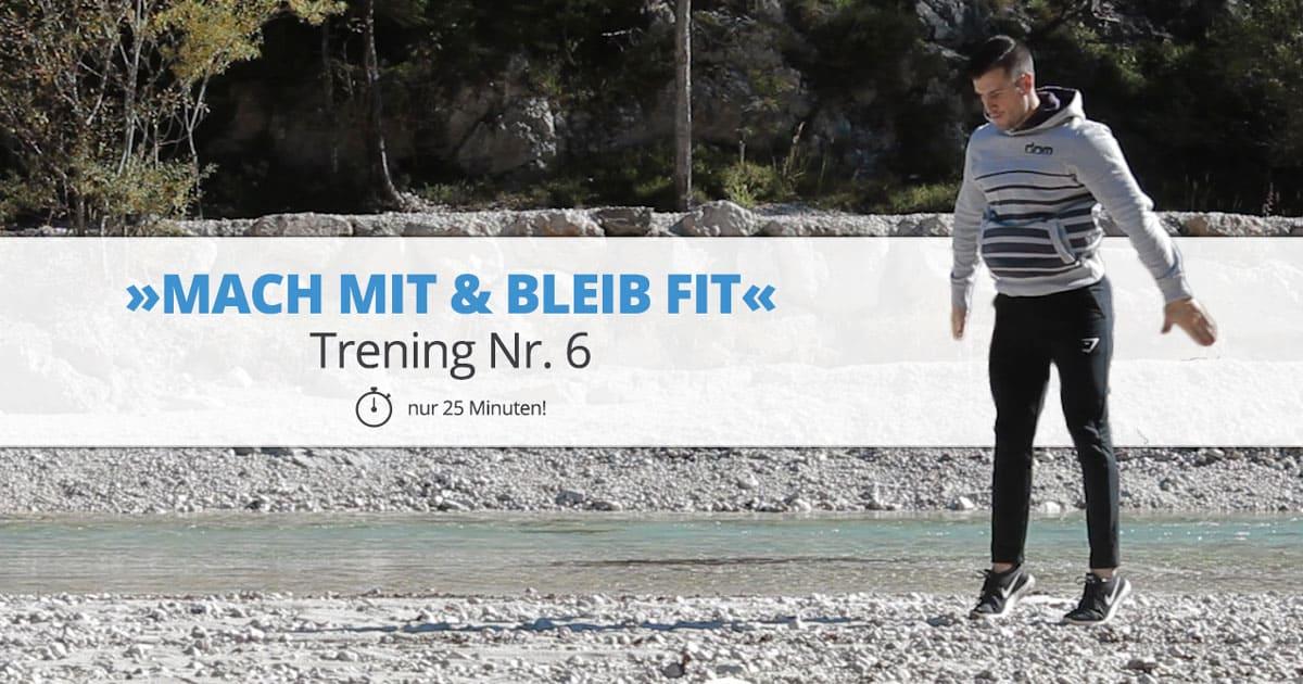Workout Nr. 6 – »MACH MIT & BLEIB FIT«