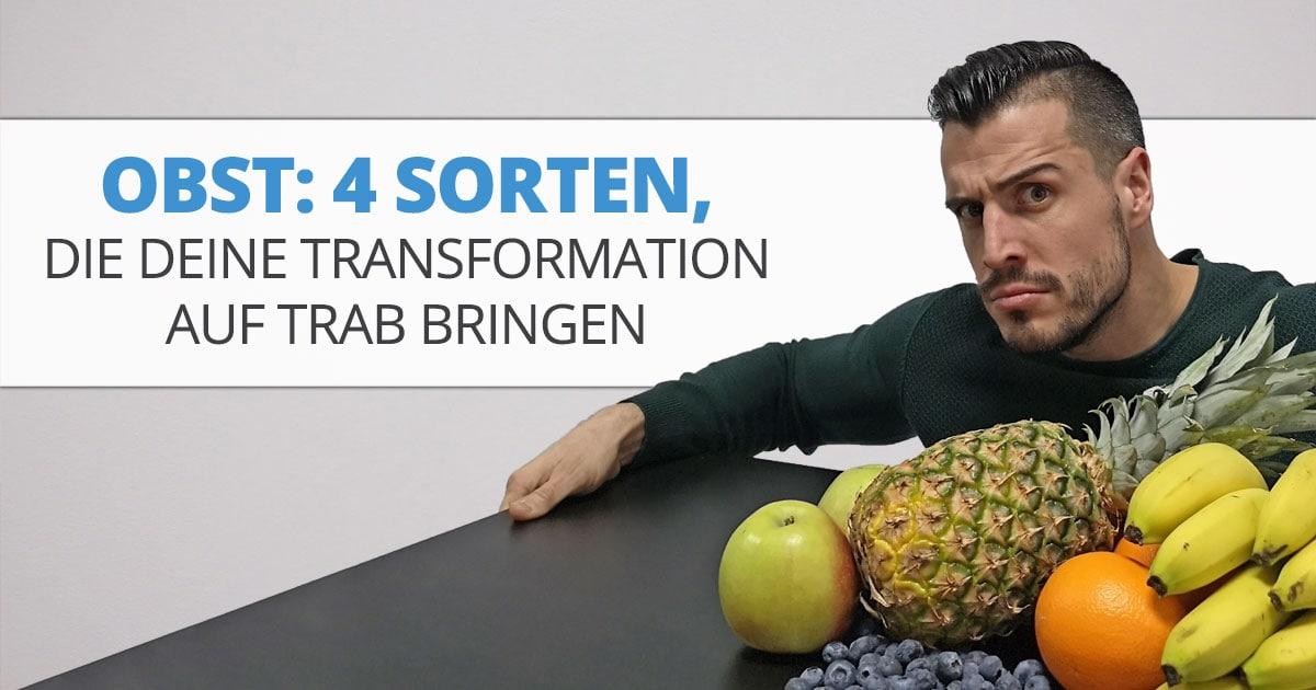 Obst: 4 Sorten, die Deine Transformation auf Trab bringen