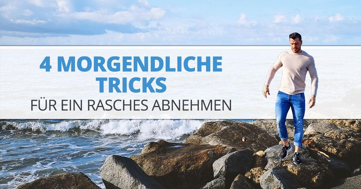 4 morgendliche Tricks für ein rasches Abnehmen