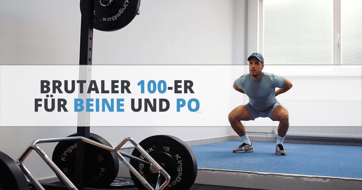 Brutaler 100-er – Training für die Beine