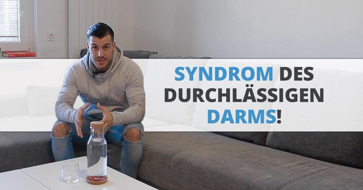 Syndrom des durchlässigen Darms