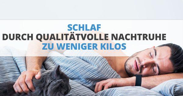 Schlaf – durch qualitätvolle Nachtruhe zu weniger Kilos
