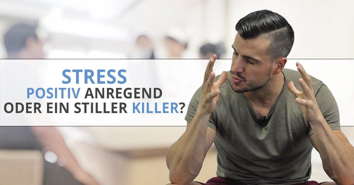 Stress – positiv anregend oder ein stiller Killer?