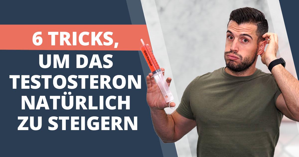 Testosteron erhöhen: 6 einfache Tricks